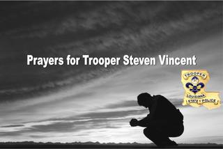 Prayers for Trooper Vincent